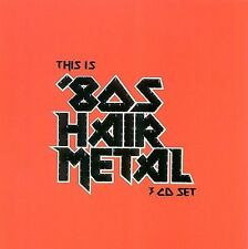 This Is '80s Hair Metal by Various Artists (CD, Jun-2003, 3 Discs, Cleopatra)
