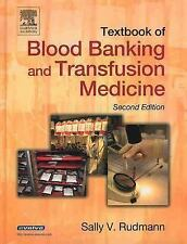 Textbook of Blood Banking and Transfusion Medicine by Sally V. Rudmann (2005,...