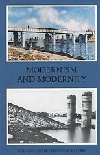 Modernism and Modernity : The Vancouver Conference Papers (2005, Paperback)