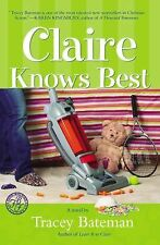 Claire Knows Best by Tracey Victoria Bateman (2006, Paperback)
