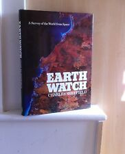 Earth Watch: A Survey of the World from Space; by Charles Sheffield