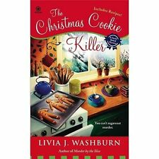 Fresh-Baked Mystery: The Christmas Cookie Killer 3 by Livia J. Washburn...