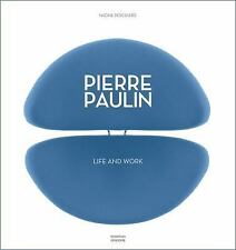 Pierre Paulin : Life and Work (2016, Hardcover)