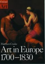 Art in Europe 1700-1830 (Oxford History of Art)-ExLibrary