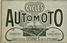 """Publicité Ancienne """" Cycles Automoto Usines de St Etienne  1918 ( P 35 )"""