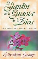JardÃn de la gracia de Dios  (Spanish Edition)