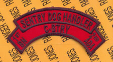 C Battery 1st Bn 2nd ADA Air Defense Artillery SENTRY DOG HANDLER scroll arc tab