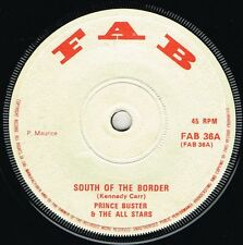"fab 7"" : PRINCE BUSTER-south of the border  (hear)     boss rock steady reggae"