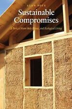 Sustainable Compromises: A Yurt, a Straw Bale House, and Ecological-ExLibrary
