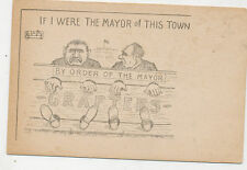 B7796 1910 POSTCARD COMIC HUMOUR POLITICAL ORDER OF MAYOR GRAFTERS