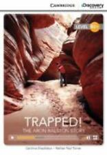 TRAPPED! THE ARON RALSTON STORY HIGH INTERMEDIATE BOOK WITH ONLINE ACCESS by...