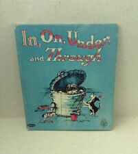 IN, ON, UNDER, and THROUGH by JOAN POTTER ELWART 1965 HC ill by STINA NAGEL