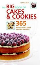 The Big Book of Cakes & Cookies: 365 Much-Loved Classics and New Favorites