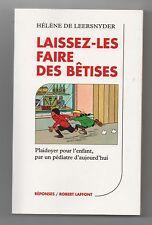 Laissez-les faire des Bêtises. Couverture de Hergé. 1994. Superbe état