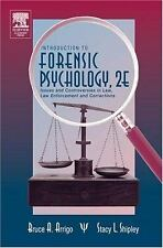 Introduction to Forensic Psychology, Second Edition: Issues and Contro-ExLibrary