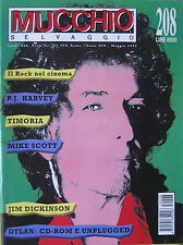 MUCCHIO 208 1995 Bob Dylan PJ Harvey Mike Scott Jim Dickinson Timoria Uzeda Flor