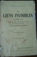 Liens Invisibles -  Selma Lagerlof - Perrin,1918 - A