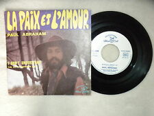 "45T 7"" PAUL ABRAHAM ""La paix et l'amour"" dédicacé - BLUE CAT BC. 601 FRANCE §"