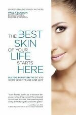 The Best Skin of Your Life Starts Here (Paperback)
