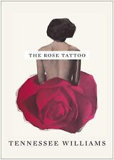 The Rose Tattoo by Tennessee Williams (2010, Paperback)