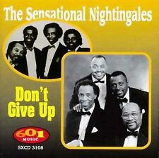Don't Give Up by The Sensational Nightingales (CD, Mar-1998, 601 Music (Malaco))