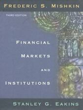 Financial Markets and Institutions (3rd Edition) by Frederic S. Mishkin, Stanle