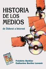 Historia de los Medios : De Diderot a Internet by Catherine Bertho Lavenir...