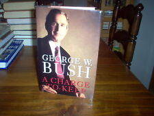 A Charge to Keep : My Journey to the White House by George W. Bush (signed)