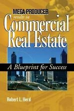 Mega-Producer Results in Commercial Real Estate : A Blueprint for Success by...