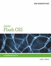 New Perspectives Series Adobe Creative Suite: Adobe Flash Professional CS5 :...