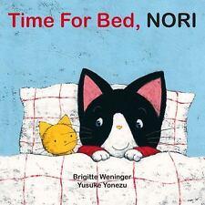Yonezu Board Book: Time for Bed, Nori by Brigitte Weninger (2015, Board Book)