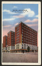 USA. Washington D.C. Hotel Annapolis. 11th to 12th at H St., N. W. 1939 Postcard