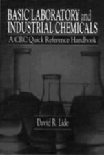 Basic Laboratory and Industrial Chemicals by David R., Jr. Lide (1993,...