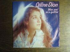 CELINE DION 45 TOURS HOLLANDE MON AMI M'A QUITTEE+