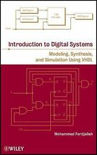 Introduction to Digital Systems : Modeling, Synthesis, and Simulation Using...