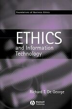 The Ethics of Information Technology and Business (Foundations of Business Ethic