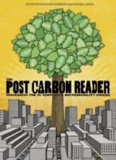 The Post Carbon Reader: Managing the 21st Century's Sustainability Crises, , Goo
