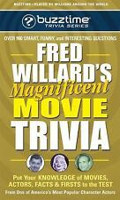 Fred Willard's Magnificent Movie Trivia: Put Your Knowledge of Movies, Actors, F