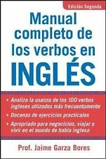 Manual Completo De Los Verbos En Ingles: Complete Manual of English Verbs by...