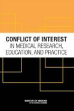 Conflict of Interest in Medical Research, Education, and Practice-ExLibrary