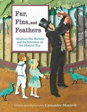 Fur, Fins, and Feathers: Abraham Dee Bartlett and the Invention of the-ExLibrary