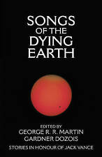 Songs of the Dying Earth: Stories in honour of Jack Vance, , Very Good Book
