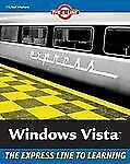 Windows Vista: The L Line, The Express Line to Learning (The L Line: The Express