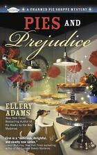 A Charmed Pie Shoppe Mystery: Pies and Prejudice 1 by Ellery Adams (2012,...