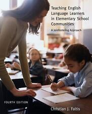 Teaching English Language Learners in Elementary School Communities: A Joinfoste