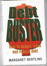 Debt Buster, How to budget, save and reduce debt, Margaret Bertling
