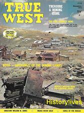 True West Dec.75 Bodie Mining Camp Snake River Gold Indian Curse Sitka Alaska