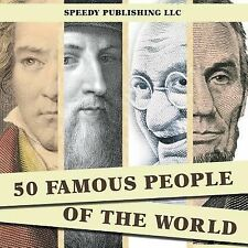 50 Famous People of the World by Speedy Publishing LLC (2014, Paperback)