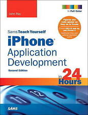 Sams Teach Yourself Iphone Application Development in 24 Hours, Ray, John, Very