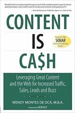 Content is Cash: Leveraging Great Content and the Web for Increased Traffic, Sal